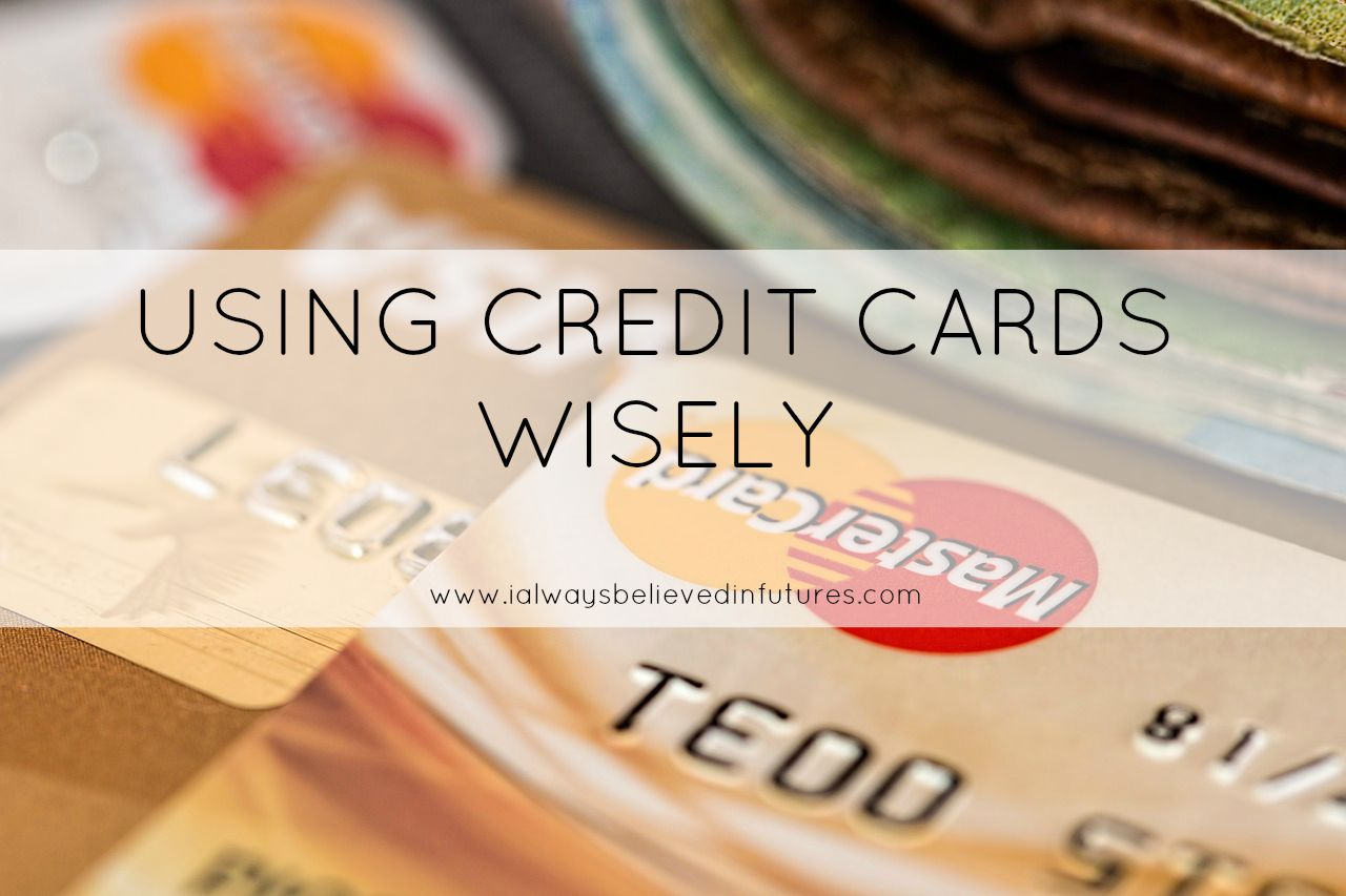 using credit cards wisely